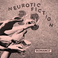 Neurotic Fiction - Neurotic Fiction