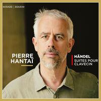 Pierre Hantai - Handel: Suites Pour Clavecin