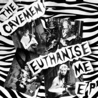 The Cavemen - Euthanise Me