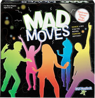 Mad Moves Dance Like You'Ve Never Danced Before! - Mad Moves Dance Like You've Never Danced Before!