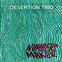 Desertion Trio - Numbers Maker