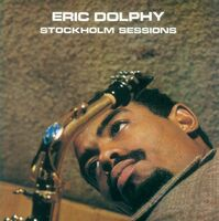 Eric Dolphy - Stockholm Sessions [Reissue] (Jpn)