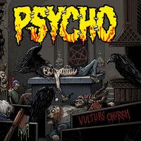 Psycho - Vulture Church