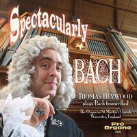 J.S. Bach - Spectacularly Bach