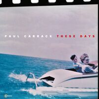 Paul Carrack - These Days (Uk)