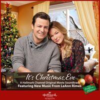 LeAnn Rimes - It's Christmas, Eve (Original Motion Picture Soundtrack)