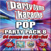 Party Tyme Karaoke - Party Tyme Karaoke: Pop Party Pack 8