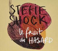 Stefie Shock - Le Fruit Du Hasard