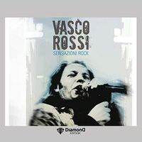 Vasco Rossi - Sensazioni Rock: Diamond Edition