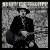 Grant-Lee Phillips - Lightning Show Us Your Stuff