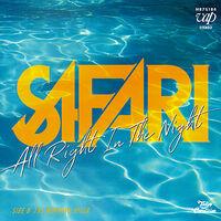 Safari - All Right In The Night