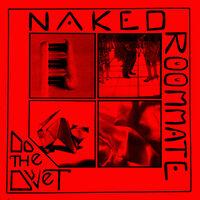 Naked Roommate - Do The Duvet [Cherry Red LP]