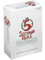 5 Second Rule Uncensored Just Spit It Out! - 5 Second Rule Uncensored Just Spit It Out! Or Not