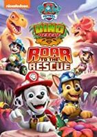 Paw Patrol: Dino Rescue Roar to the Rescue - Paw Patrol: Dino Rescue Roar To The Rescue