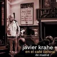 Javier Krahe - Javier Krahe En El Cafe Central De Madrid (W/Dvd)