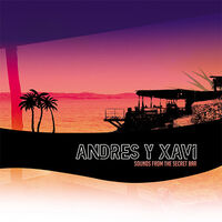 Andres & Xavi - Sounds From The Secret Bar