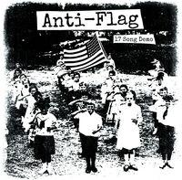 Anti-Flag - 17 Song Demo [Digipak]