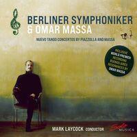 Massa / Berliner Symphoniker / Laycock - Nuevo Tango Concertos