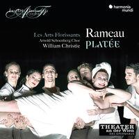 Les Arts Florissants / William Christie - Rameau: Platee