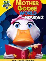 Mother Goose World Season 2 - Mother Goose World Season 2