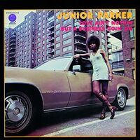 Junior Parker - Love Ain't Nothin But A Business Goin On [Remastered]