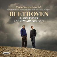 James Ehnes - Beethoven: Violin Sonatas Nos.1-3