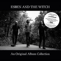 Esben and the Witch - Original Album Collection: Nowhere + Older Terrors