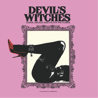 Devils Witches - Guns Drugs And Filthy Pictures