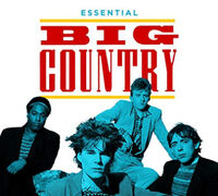 Big Country - Essential Big Country (Uk)