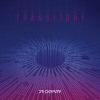 Dr Chrispy - Transitory (Ep)