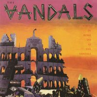 Vandals - When In Rome Do As The Vandals - Splatter Vinyl