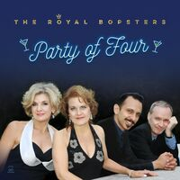 Royal Bopsters - Party Of Four