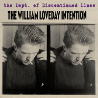 William Loveday Intention - Dept. Of Discontinued Lines (Box)