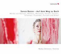 Nadja Zwiener - Senza Basso Auf Dem Weg Zu B