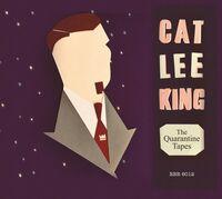 Cat Lee King - The Quarantine Tapes