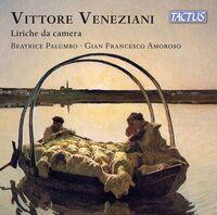 Veneziani / Palumbo / Amoroso - Liriche Da Camera