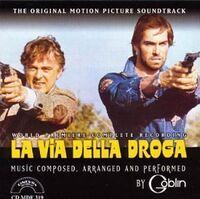 Goblin (Cvnl) (Ltd) (Ogv) (Ita) - La Via Della Droga / O.S.T. [Clear Vinyl] [Limited Edition] [180 Gram]