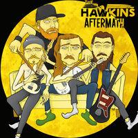 Hawkins - Aftermath