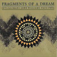 Inti-Illimani - Fragments Of A Dream