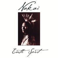R. Carlos Nakai - Earth Spirit