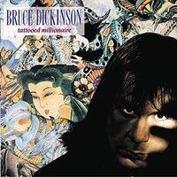 Bruce Dickinson - Tattooed Millionaire