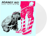 Against Me! - Shape Shift With Me [Indie Exclusive White Vinyl]