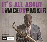 Maceo Parker - It's All About Love [Digipak] (Ger)