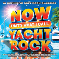 Now That's What I Call Music! - NOW That's What I Call Yacht Rock