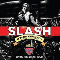 Slash Feat. Myles Kennedy & The Conspirators - Living The Dream Tour [Blu-ray/2CD]