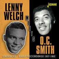 Lenny Welch / Smith,OC - Cadences: Early Recordings 1957-1962