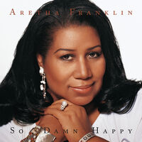 Aretha Franklin - So Damn Happy (Mod)