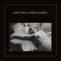 Joy Division - Love Will Tear Us Apart (2020 Remaster) [Limited Edition Vinyl Single]