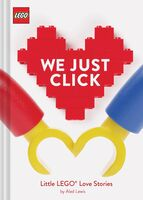 Lewis, Aled - LEGO: We Just Click: Little LEGO Love Stories