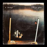 S Carey - S. Carey 'All We Grow (Ten Year Anniversary Edition) (Seaglass Wave Translucent Vinyl)